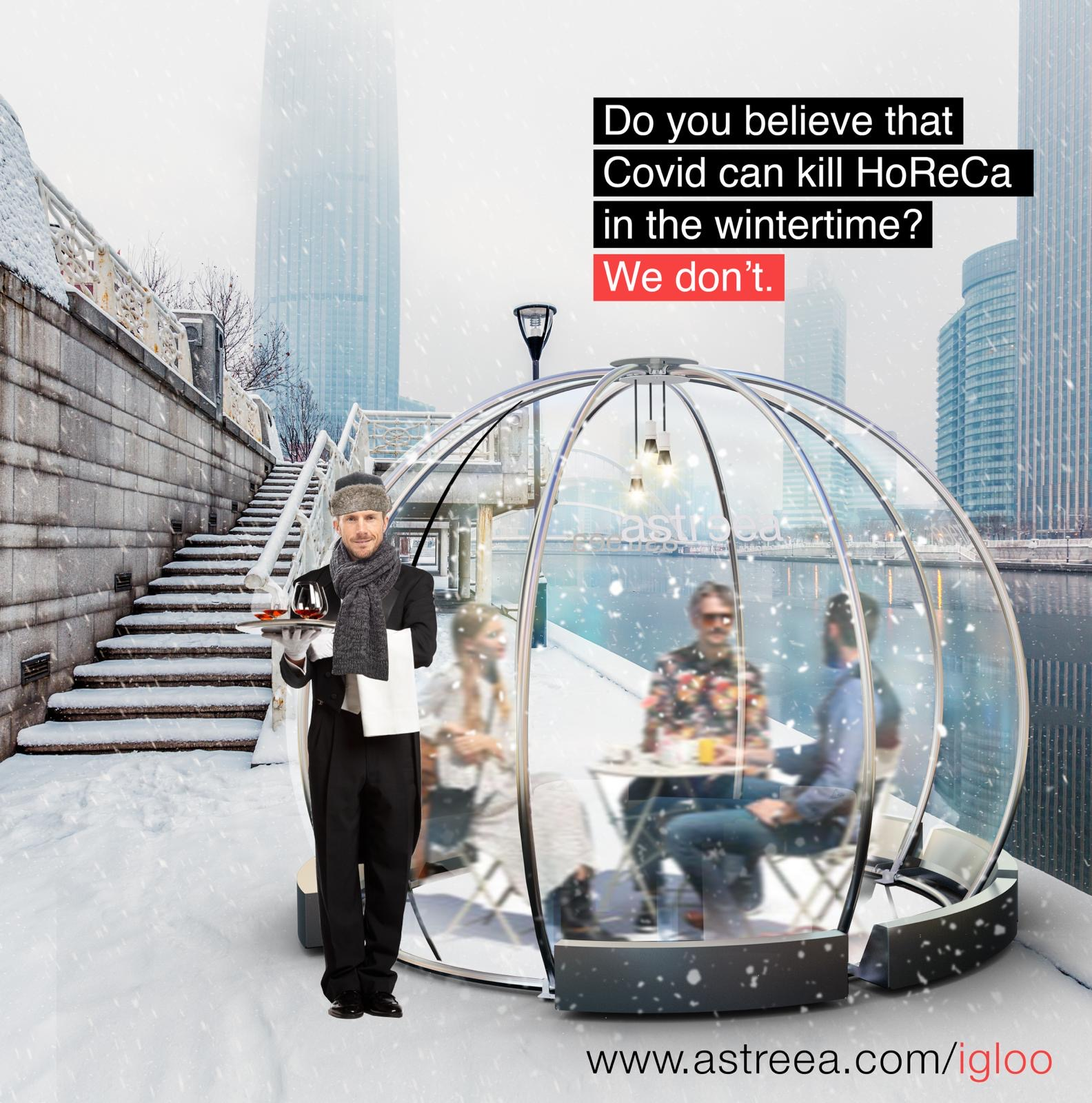 Introducing Astreea Igloo – here to keep restaurants open around the world